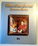 MAESTRII PICTURII ROMANESTI IN COLECTIA DE ARTA A BANCII COMERCIALE ROMANE , 2000