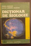 DICTIONAR DE BIOLOGIE - TEOFIL CRACIUN, LUANA LEONORA CRACIUN