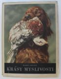 KRASY MYSLIVOSTI ( VANATOAREA MONTANA ) - KAREL HAJEK , 1953
