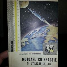 MOTOARE CU REACTIE SI UTILIZAREA LOR-I.PASCARU