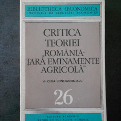 OLGA CONSTANTINESCU - CRITICA TEORIEI ROMANIA TARA EMINAMENTE AGRICOLA