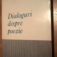 Victor Felea - Dialoguri despre poezie (Editura pentru Literatura, 1965)