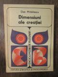 Dimensiuni ale creatiei-stimulul obsesiei-Dan Mihailescu