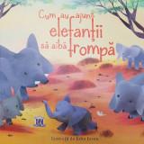 Cum au ajuns elefantii sa aiba trompa |