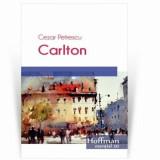 Carlton/Cezar Petrescu
