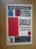 W4 Puterea gandului de Swami Shivananda. Comentarii de Alexandru Dobos