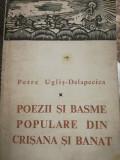 Poezii si basme populare din Crisana si Banat, Petre Uglis-Delapecica, 1968