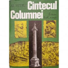Cintecul Columnei - Al. Mitru (Coperta necartonata)