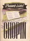 Cumpara ieftin Chopin - Franz Liszt
