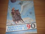 ALMANAHUL  COPIILOR  1990  (format mare, ilustratii, benzi desenate, poezii,etc)