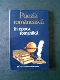 MIRCEA ANGHELESCU - POEZIA ROMANEASCA IN EPOCA ROMANTICA