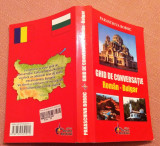 Ghid de conversatie Roman - Bulgar. Ed. Steaua Nordului, 2008 - Paraschiva Boboc