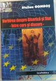 STELIAN GOMBOS-VORBIREA DESPRE BISERICA SI STAT-INTRE CURS SI DISCURS {2009}