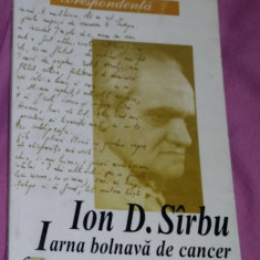 Iarna bolnava de cancer  : scrisori ... / Ion D. Sirbu Sarbu
