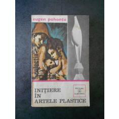 EUGEN POHONTU - INITIERE IN ARTELE PLASTICE (contine sublinieri)