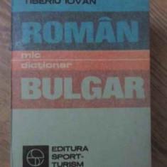 MIC DICTIONAR ROMAN-BULGAR - TIBERIU IOVAN