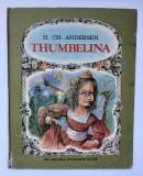 Thumbelina - H.Ch. Andersen - ilustrații de Doina Botez - 1985, H.C. Andersen
