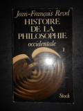 JEAN FRANCOIS REVEL - HISTOIRE DE LA PHILOSOPHIE OCCIDENTALE  tome premier
