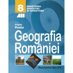 Geografie manual pentru clasa a VIII-a, autor Grigore Posea