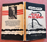 Viata pe un peron. Editura Albatros, 1991 - Octavian Paler