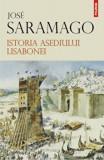 Cumpara ieftin Istoria asediului Lisabonei/Jose Saramago