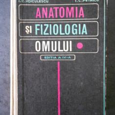 I. C. VOICULESCU, I. C. PETRICU - ANATOMIA SI FIZIOLOGIA OMULUI