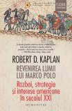 Cumpara ieftin Revenirea lumii lui Marco Polo. Război, strategie și interese americane în secolul XXI