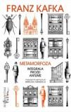 Metamorfoza. Integrala prozei antume Franz Kafka, Humanitas, 2019