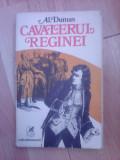 Cavalerul reginei - AL. DUMAS