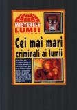 Cei mai mari criminali ai lumii, Bonnie-Clyde, Ted Bundy, Fritz Haartmann etc