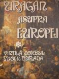 Uragan asupra Europei - Vintila Corbul , Eugen Burada