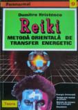 Reiki. Metoda orientala de transfer energetic - Dumitru Hristenco