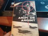 Aripi de Argint, Doru Davidovici, Editura Militara-1983