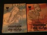 MUNTELE DE NISIP-AL. DUMAS-2 VOL- 1=253 PG- 2=290 PG-