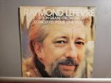 Raymond Lefevre – Concerto Pour Une Voix (1980/Riviera/France) - VINIL/Impecabil