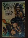 Eden Pass, Sandra Brown