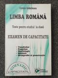 LIMBA ROMANA. EXAMEN DE CAPACITATE - Carmen Iordachescu