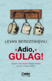 Adio, Gulag   Levan Berdzenisvili, Corint
