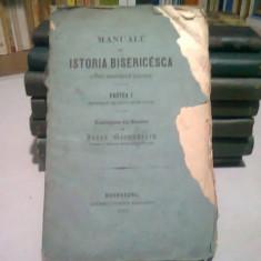 MANUALU DE ISTORIA BISERICEASCA PENTRU SEMINARIILE ROMANIEI - IOAN GERMANESCU PARTEA I (CU DEDICATIE) EA I