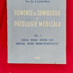 Elemente de semiologie si patologie medicala - C. C. Dimitriu VOLUMUL 2
