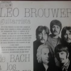 DISC VINIL LEO BROUWER GUITARRISTA DE BACH A LOS BEATLES