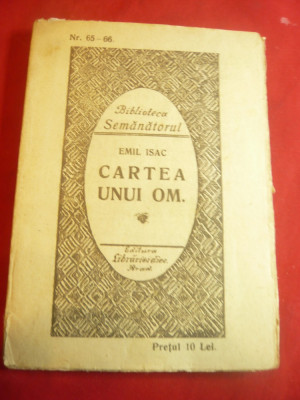 Emil Isac - Cartea unui Om -Ed.1925 cu dedicatie si autograf catre  Faust Mohr foto