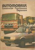 Automobilul. Constructie, Functionare, Depanare - D. Cristescu, V. Raducu