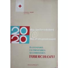 20 de intrebari, 20 de raspunsuri in legatura cu prevenirea si combaterea tuberculozei