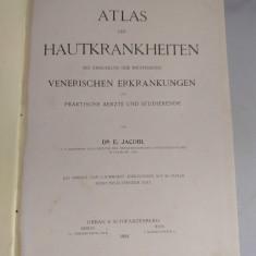 Atlas de dermato venerologie - Dr. E. Jacobi (limba germana) -1904