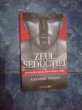 A2c Zeul Seductiei - Povestea unui Don Juan ratat -Alexandru NEMTANU cu autograf
