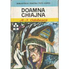 Doamna Chiajna (Biblioteca pentru toti copiii, nr. 70) - Alexandru I. Odobescu
