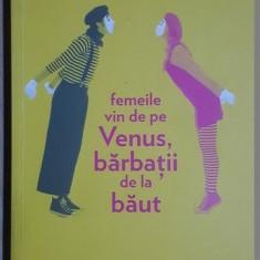 Femeile vin de pe Venus, barbatii de la baut- Simona Tache