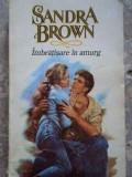 Imbratisare In Amurg - Sandra Brown ,275815