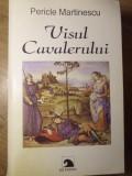 VISUL CAVALERULUI-PERICLE MARTINESCU, F.M. Dostoievski